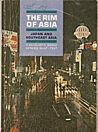 The rim of Asia: Japan and Southeast Asia:…