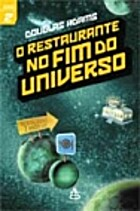 O Restaurante no Fim do Universo by Douglas…