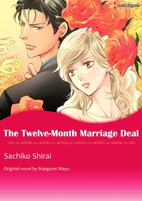 The Twelve-Month Marriage Deal by Sachiko…