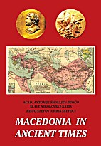 Macedonia in Ancient Times by Antonije…