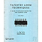 Tapestry Loom Techniques: A Guide to…