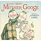 The Just Right Mother Goose by Arnold Lobel