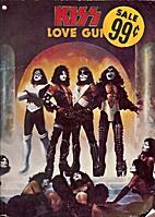 Kiss Love Gun (song book) by Kiss