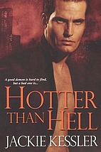 Hotter Than Hell (Hell on Earth, Book 3) by…