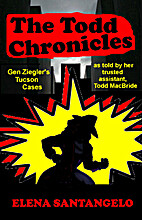 The Todd Chronicles by Elena Santangelo