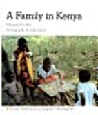 A Family in Kenya (Families the World Over)…