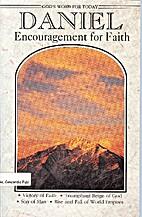 God's Word for Today: Daniel: Encouragement…