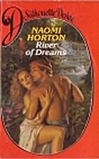 River of Dreams by Naomi Horton