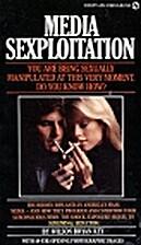 Media Sexploitation by Wilson Bryan Key