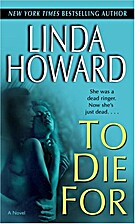 To Die For by Linda Howard