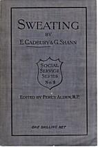 Sweating by Edward Cadbury