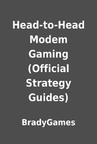Head-to-Head Modem Gaming (Official Strategy…