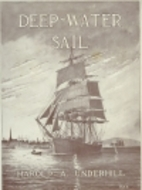 Deep-Water Sail by Harold A. Underhill