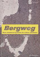 Bergweg: New Notational Systems for Urban…