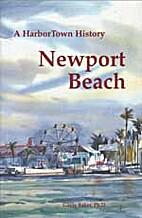 Newport Beach : a Harbortown history by…