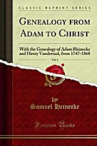With the Genealogy of Adam Heinecke and…