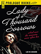 Lady of a Thousand Sorrows by Lee W. Mason