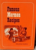 Famous Mormon Recipes by Winnifred C.…
