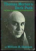 Thomas Merton's Dark Path: The Inner…