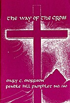 The way of the cross : the Gospel record by…