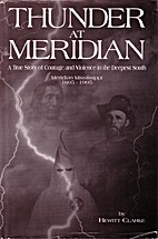 Thunder at Meridian: A true story of courage…