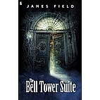 The Bell Tower Suite by James Field