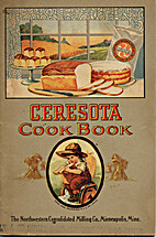 Ceresota Cook Book by The Northwestern…