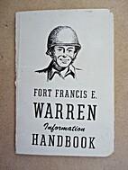 Fort Francis E. Warren Information Handbook.
