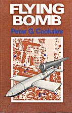 Flying Bomb by Peter G. Cooksley