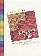 A Square a Day: 365 Crochet Squares - one…
