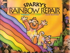 Sparky's Rainbow Repair by Max Haynes