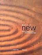 Make It New: Western North Carolina Artists…