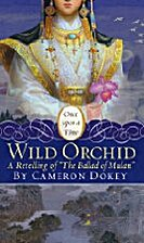 Wild Orchid: A Retelling of The Ballad of…