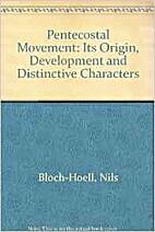 The Pentecostal movement : its origin,…