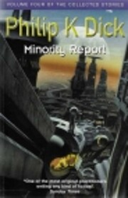 Minority Report: Volume Four Of The…