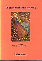 La letteratura italiana medievale by…