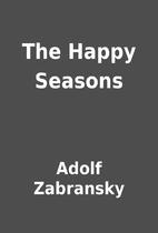 The Happy Seasons by Adolf Zabransky