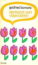 Denkend aan Vlaanderen by Godfried Bomans