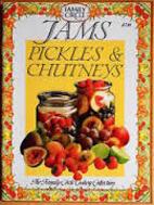 Jams, pickles & chutneys by Ray Joyce