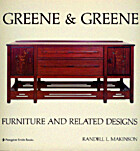 Greene & Greene by Randell L. Makinson