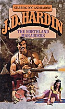The Northland Marauders (J. D. Hardin, No.…