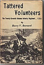 Tattered volunteers;: The Twenty-seventh…