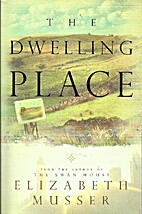 The Dwelling Place: A Novel by Elizabeth…