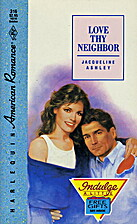 Love Thy Neighbor by Jacqueline Ashley