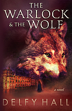 The Warlock and the Wolf by Delfy Hall