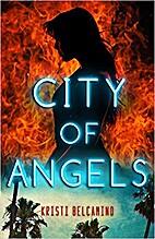 City of Angels by Kristi Belcamino