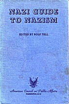Nazi Guide to Nazism by Rolf Tell