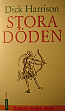 Stora döden by Dick Harrison