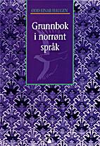 Grunnbok i norrønt språk by Odd Einar…