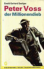 Peter Voss, der Millionendieb by Ewald…